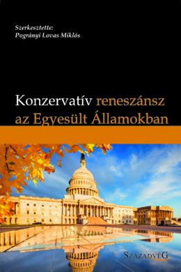 Konzervatív reneszánsz az Egyesült Államokban
